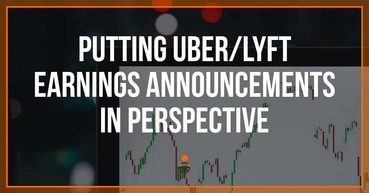 Putting Uber/Lyft Earnings Announcements in Perspective