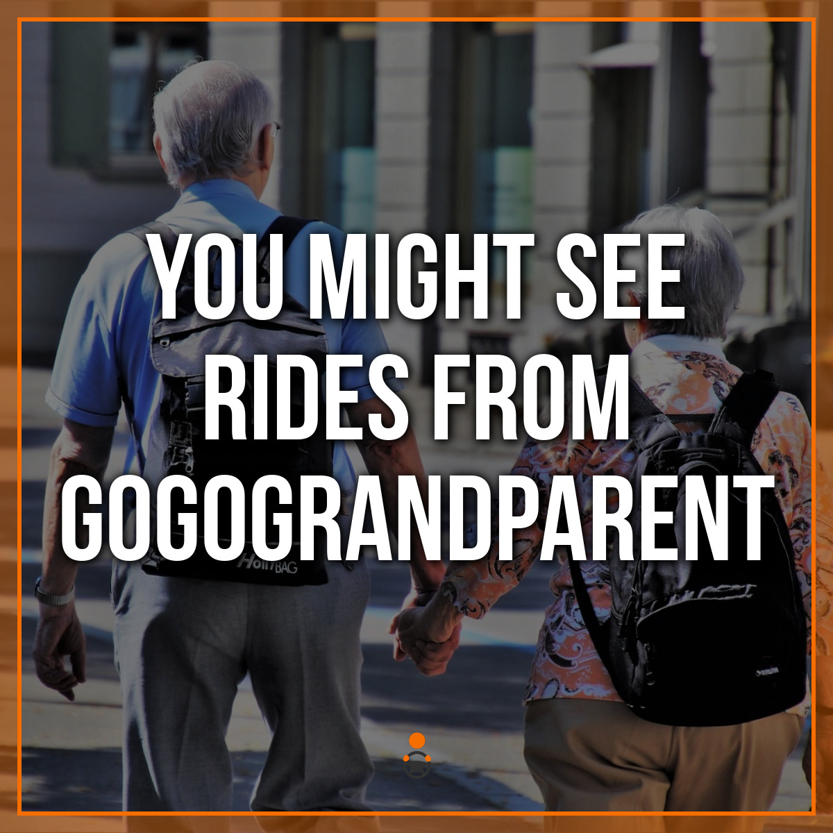 You Might See Rides from GoGoGrandparent