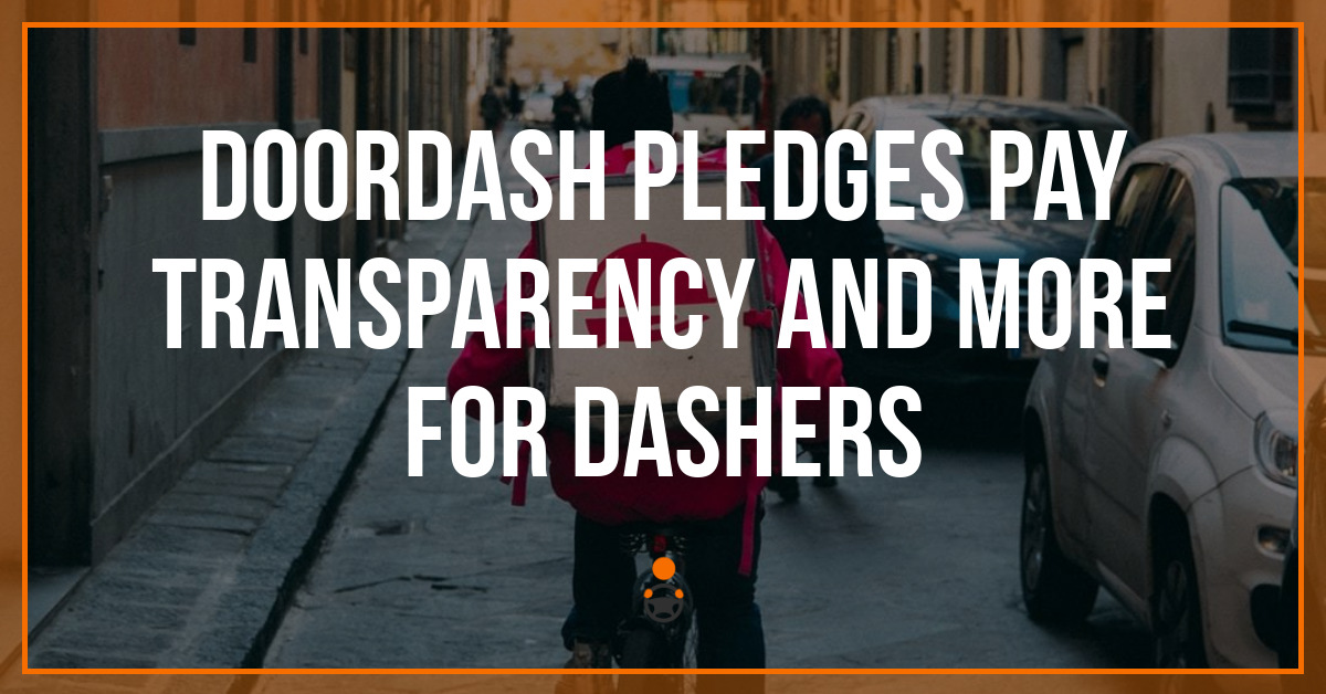 DoorDash Pledges Pay Transparency and More for Dashers