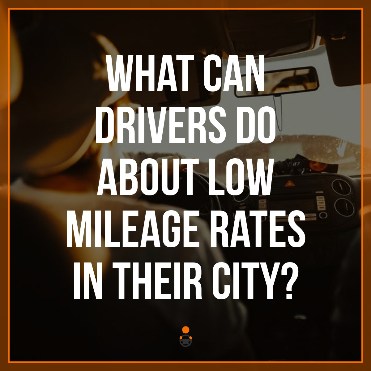What Can Drivers Do About Low Mileage Rates in Their City?