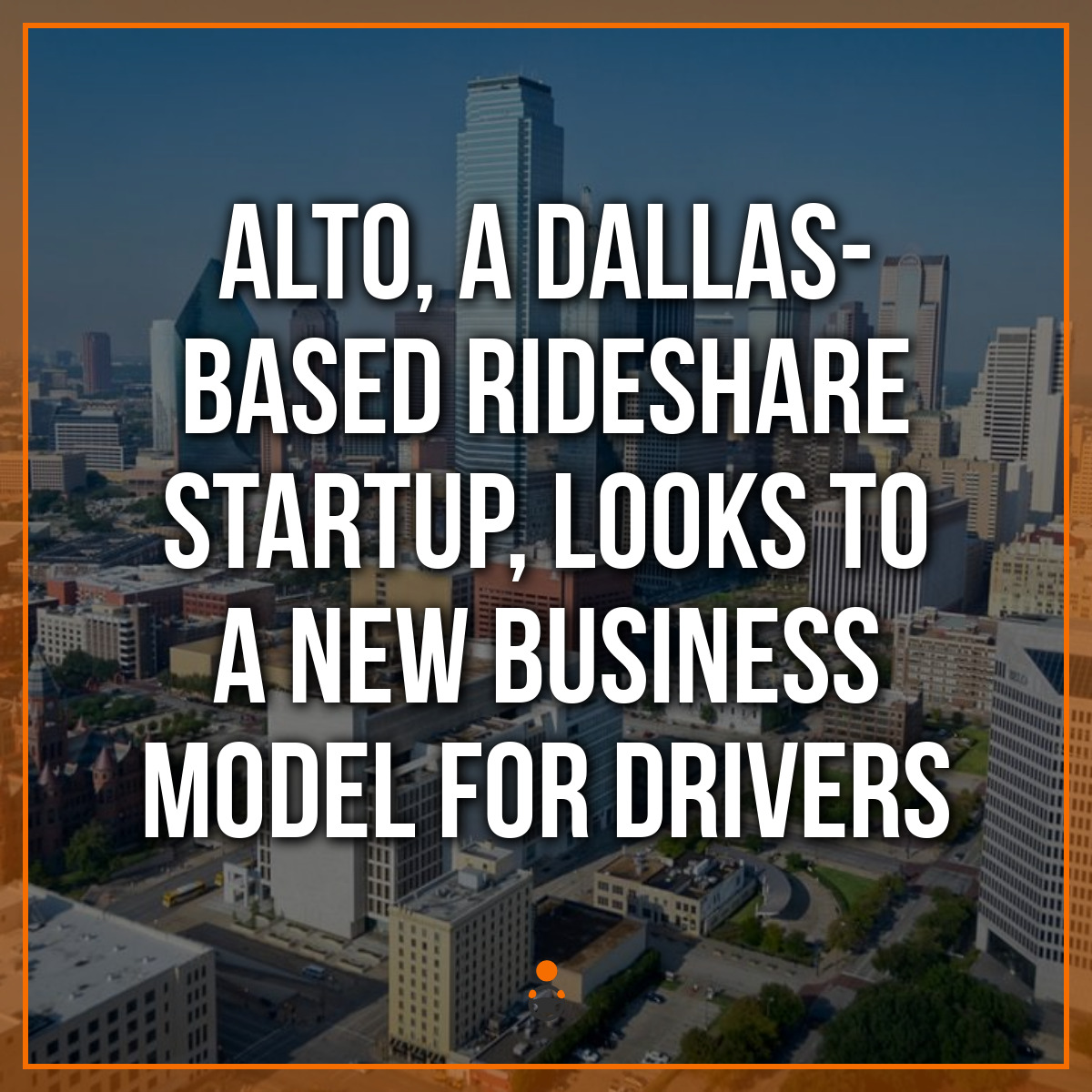 Alto, a Dallas-Based Rideshare Startup, Looks to a New Business Model for Drivers