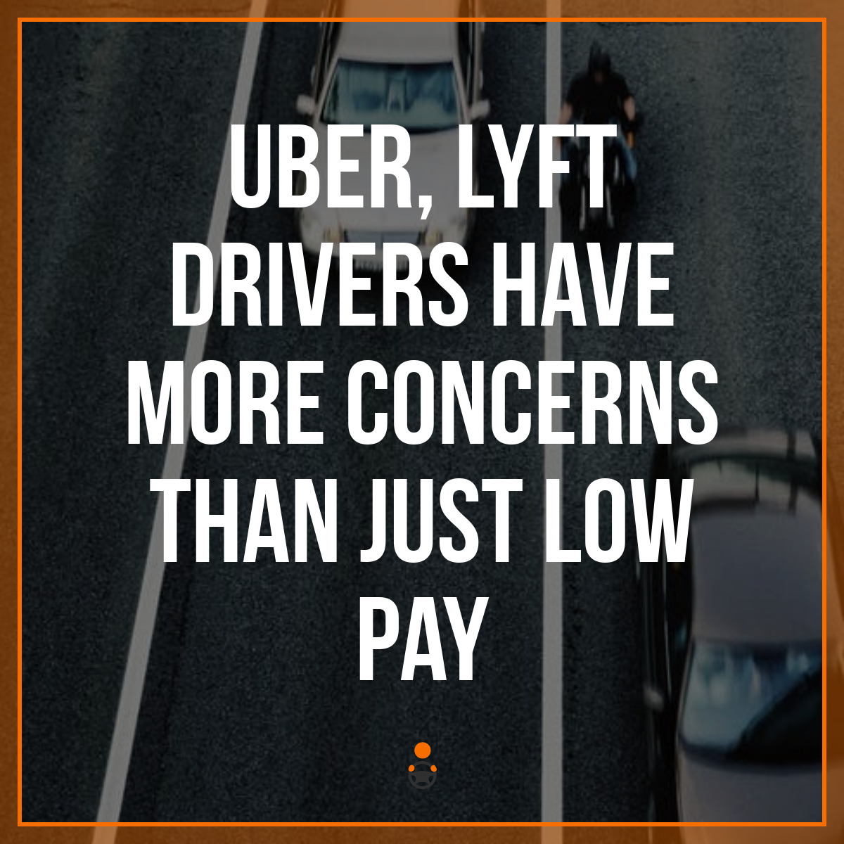 Uber, Lyft Drivers Have More Concerns Than Just Low Pay