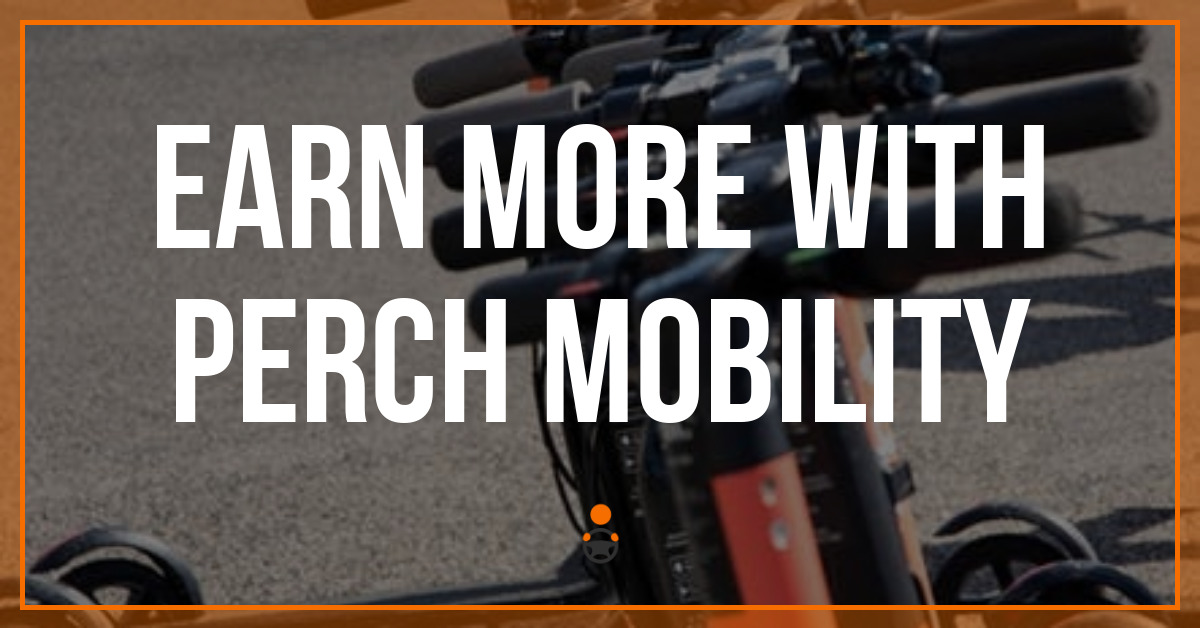 Earn More with Perch Mobility
