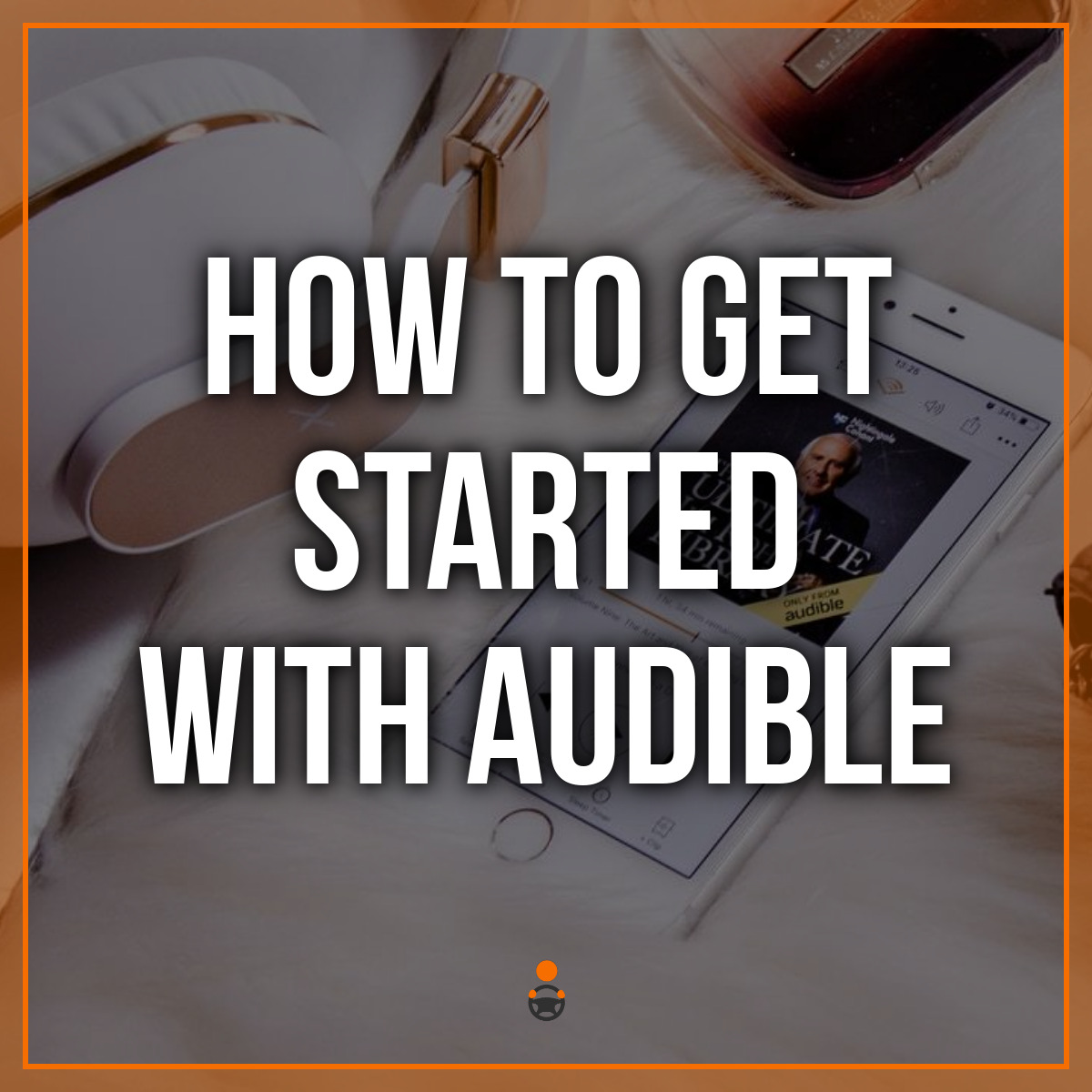 How to Get Started With Audible