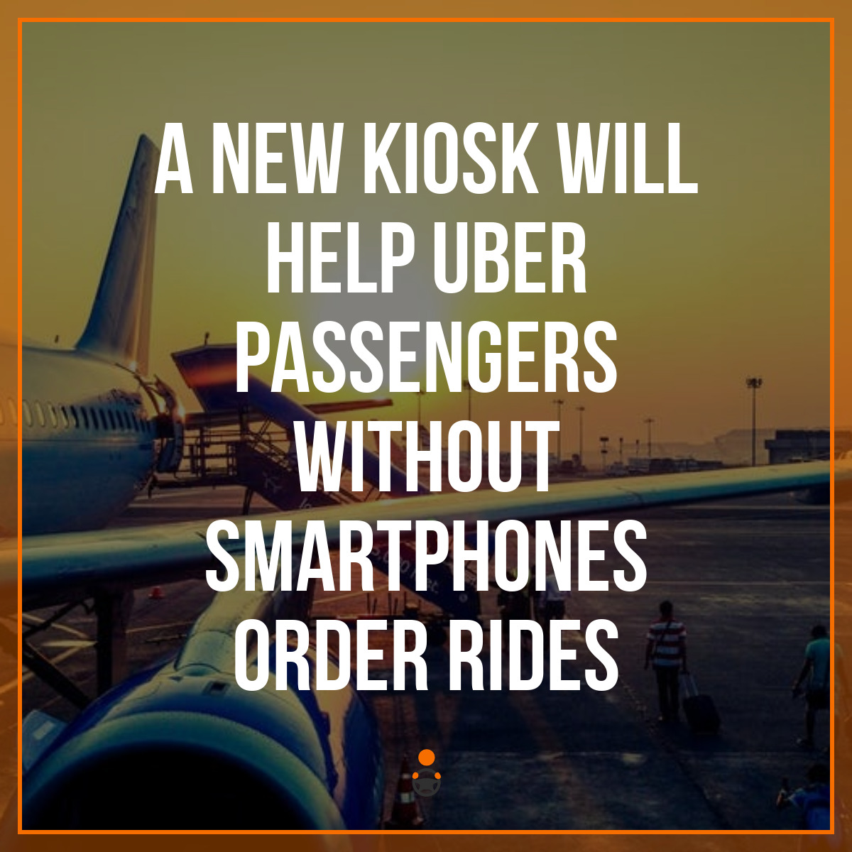 A New Kiosk Will Help Uber Passengers Without Smartphones Order Rides