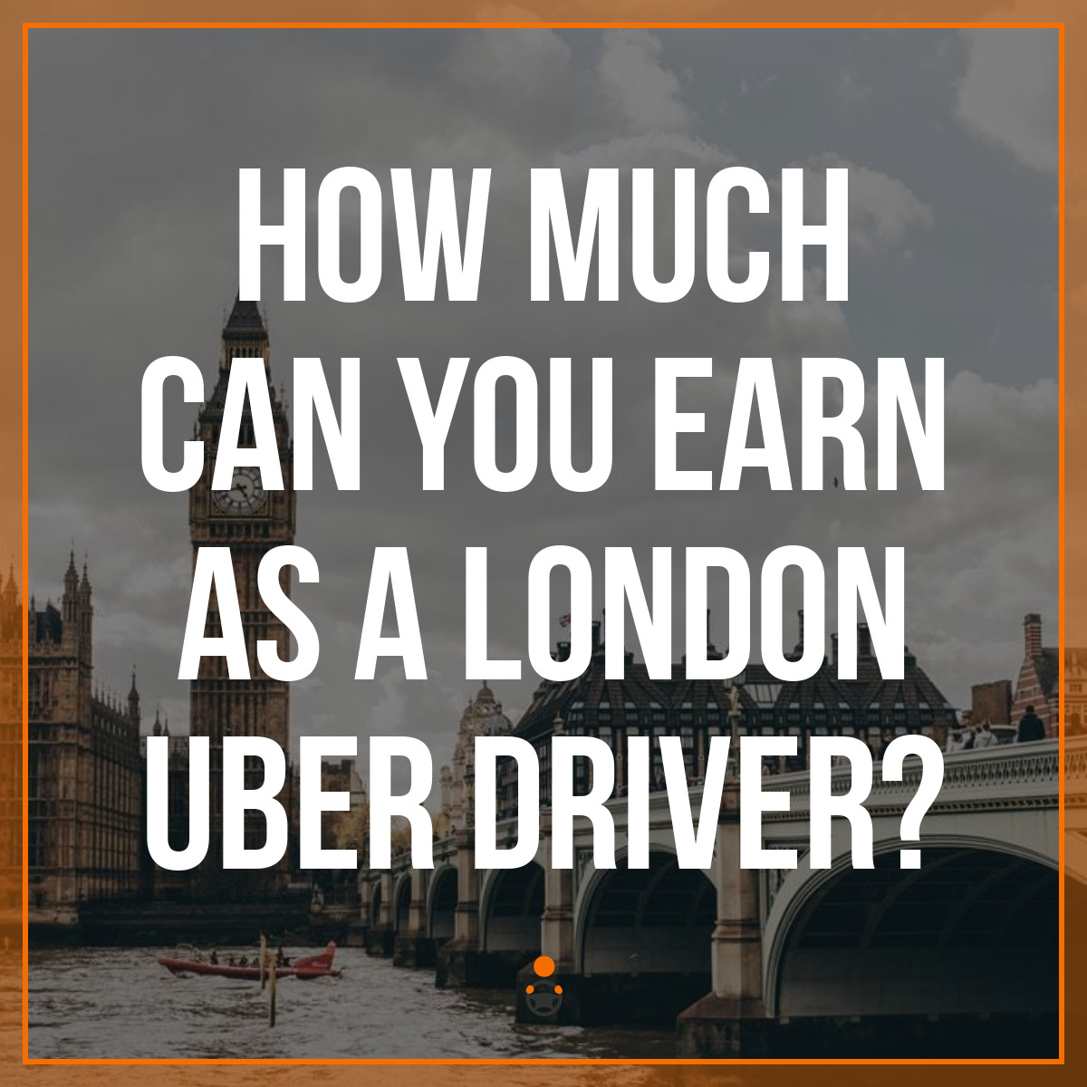 How Much Can You Earn as a London Uber Driver?