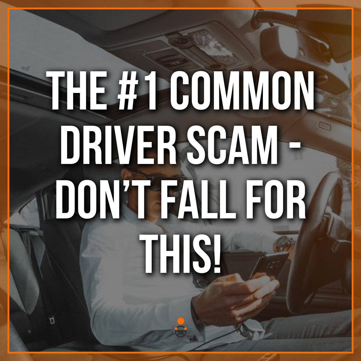 The #1 Common Driver Scam – Don't Fall for This!