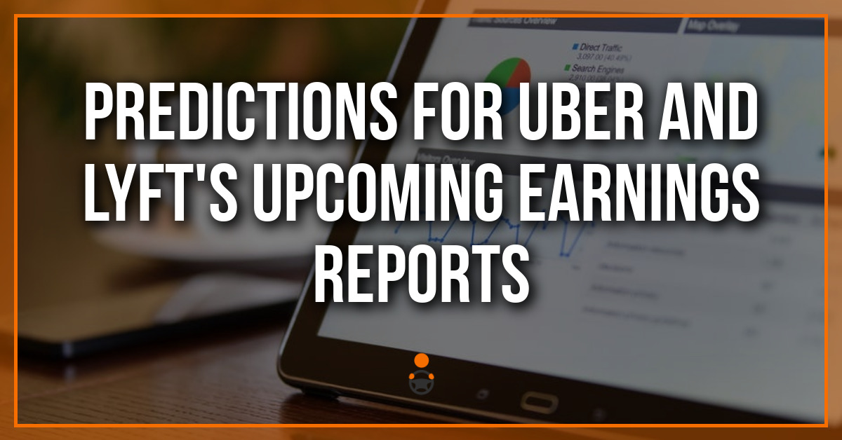 Predictions for Uber and Lyft's Upcoming Earnings Reports
